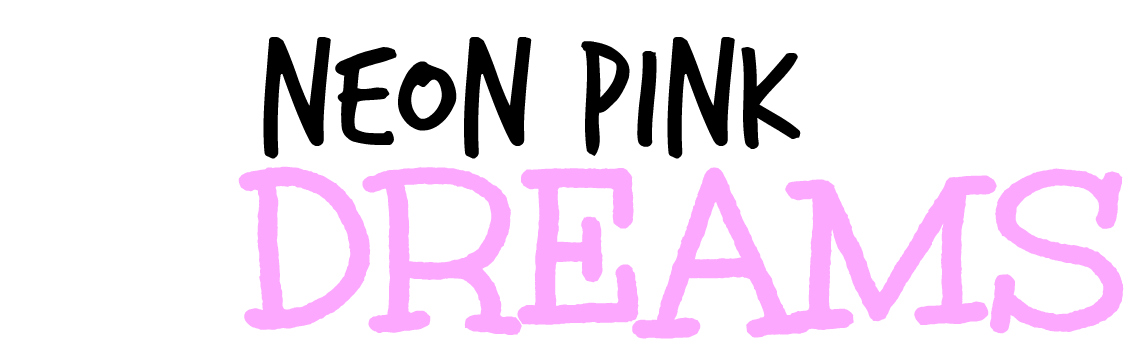 Neon Pink Dreams