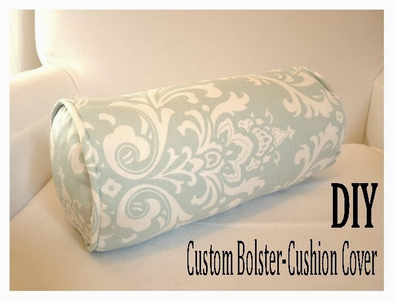 D i y d e s i g n how to sew a custom bolster cushion cover Sew bolster pillow cover