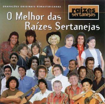 alb o melhor das raizes sertanejas baixarcdsdemusicas.net O Melhor das Raízes Sertanejas