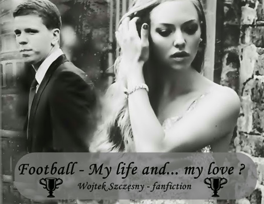 Football - My Life and... My Love ?