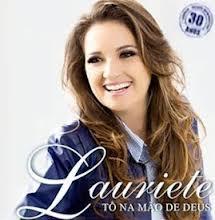 CD Lauriete – Tô Na Mão De Deus (2012)