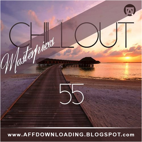VA – 55 Chillout Masterpieces – 2015