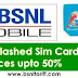 BSNL offers 50% discount on Prepaid and Postpaid SIM cards