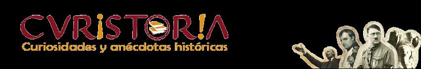 Curistoria - Curiosidades y anécdotas históricas