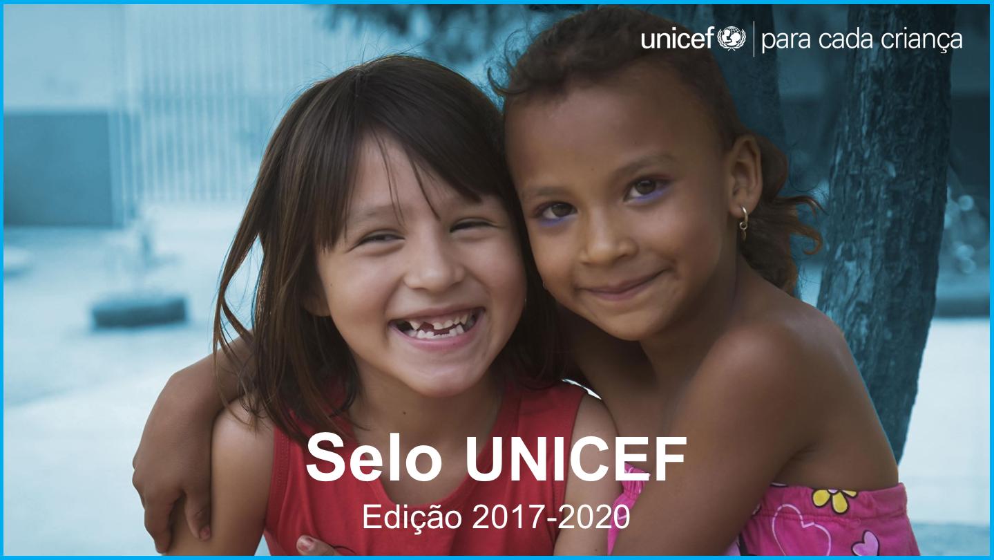 Selo UNICEF: Edição 2017-2020