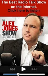 Alex Jones tells it like it is....his show starts live at 1100 hrs CST daily