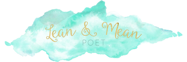 Lean & Mean Poet