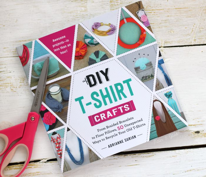 DIY T-Shirt Crafts by Adrianne Surian--A book showing you fifty unexpected ways to recycle your old t-shirts. pitterandglink.com