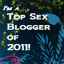 Top Sex Blogger of 2011!