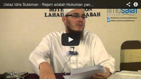 Ustaz Idris Sulaiman – Rejam adalah Hukuman yang Telah Ditetapkan oleh Allah