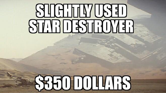 #slightlyused #stardestroyer #funny.- slightly used star destroyer $350 dollars