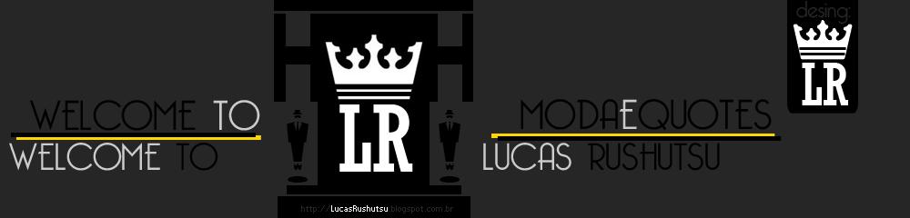 Lucas R | ModaeQuotes