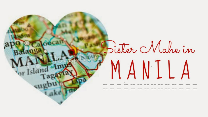Sister Mahe in Manila