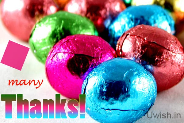 Many Thanks for the add e greeting cards and wishes chocolates.