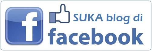 SUKA blog ini di Facebook?