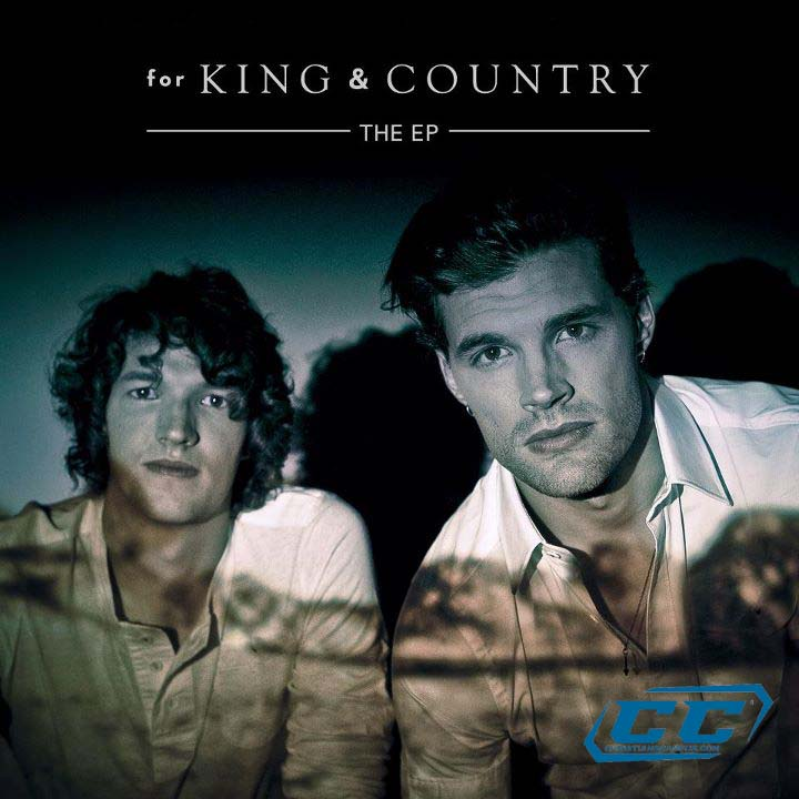For King & Country - For King & Country The EP 2011 English Christian Album