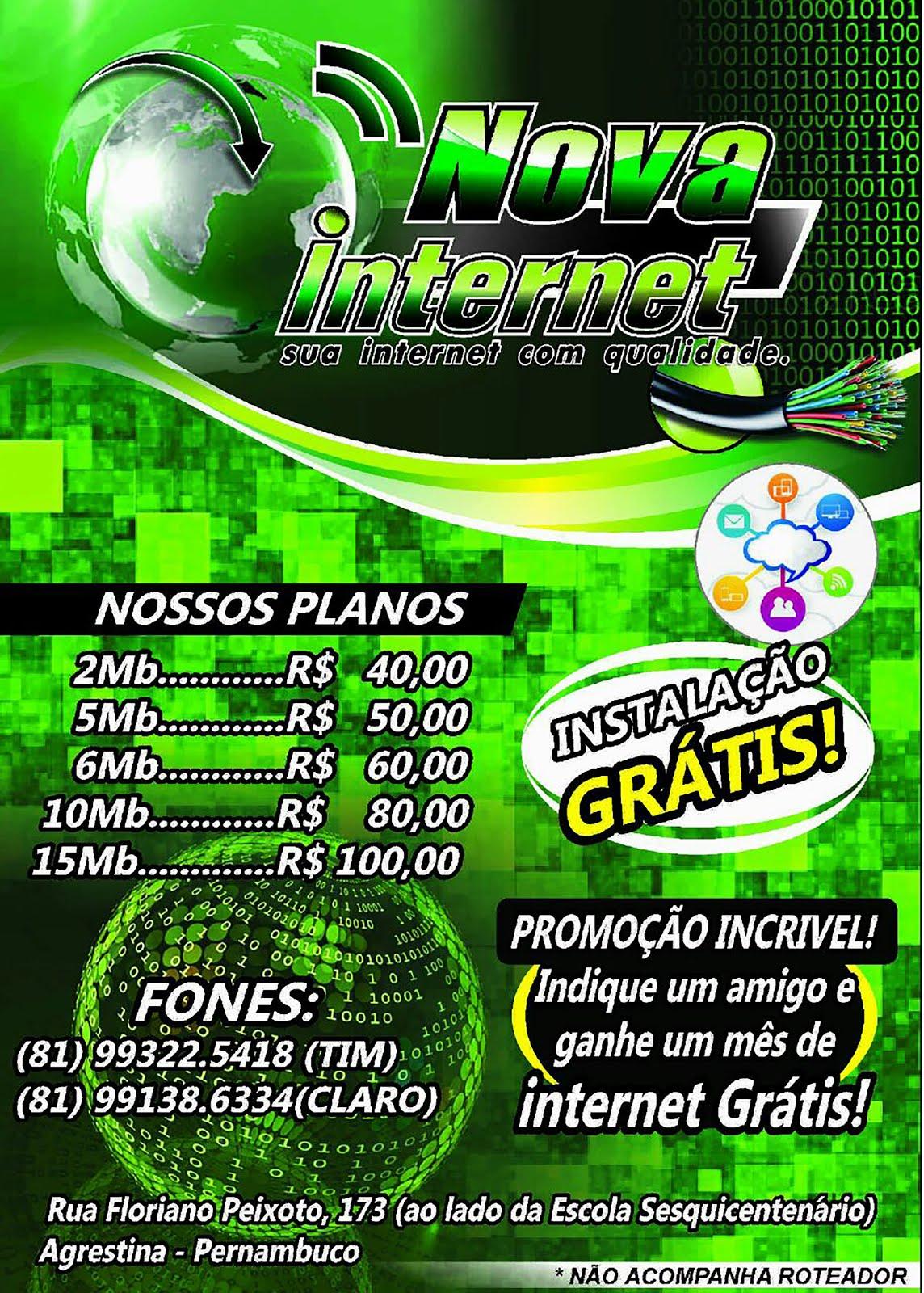 NOVA INTERNET A PIONEIRA EM AGRESTINA