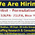 Hiring R&D Scientist - Formulation Scientist physical pharmacy, physical chemistry and solid state characterization (DSC, XRPD etc.) (Pharmaceuticals/Biotechnology/Clinical Research) 2-10Yrs, 53LPA- 71LPA (~ $75,000.00-$100,000.00 USD), New York, USA 3CCIPLA/R&DScFORMULATIONsC210Y5371LNEWYORKUSA/11500$31120