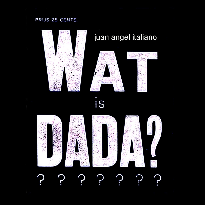 2016 - Wat is DADA?