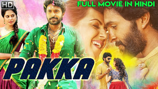Pakka 2018 Hindi Dubbed HDRip | 720p | 480p