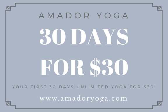 Amador Yoga 30 Days for $30!