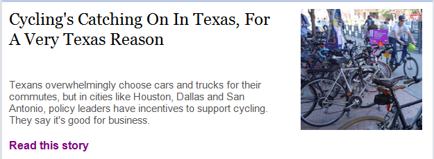 http://www.npr.org/2014/04/02/297888698/cyclings-catching-on-in-texas-for-a-very-texas-reason?utm_medium=Email&utm_source=share&utm_campaign=storyshare