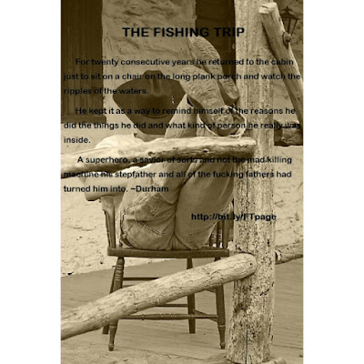 http://www.amazon.com/FISHING-TRIP--EXECUTION-DELIVERANCE-RETRIBUTION-ebook/dp/B003MC5D6O/