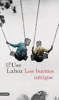 'Los buenos amigos' de Use Lahoz