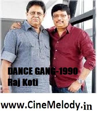 DANCE GANG Telugu Mp3 Songs Free  Download -1990