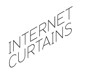 INTERNET CURTAINS