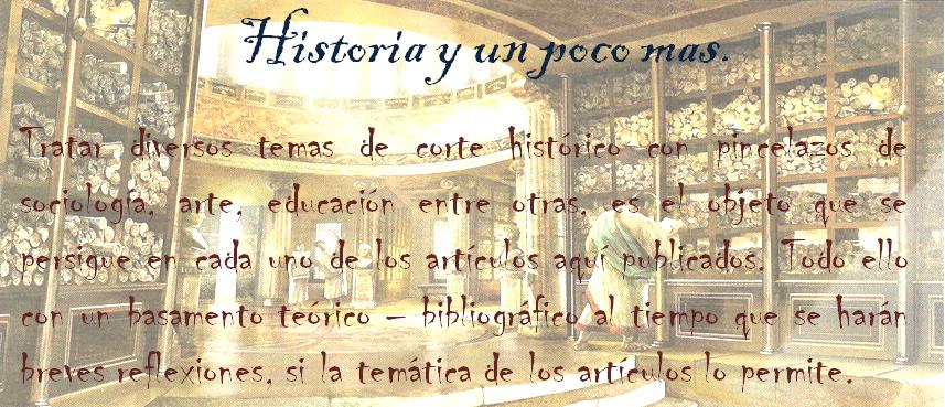 Historia y un poco mas