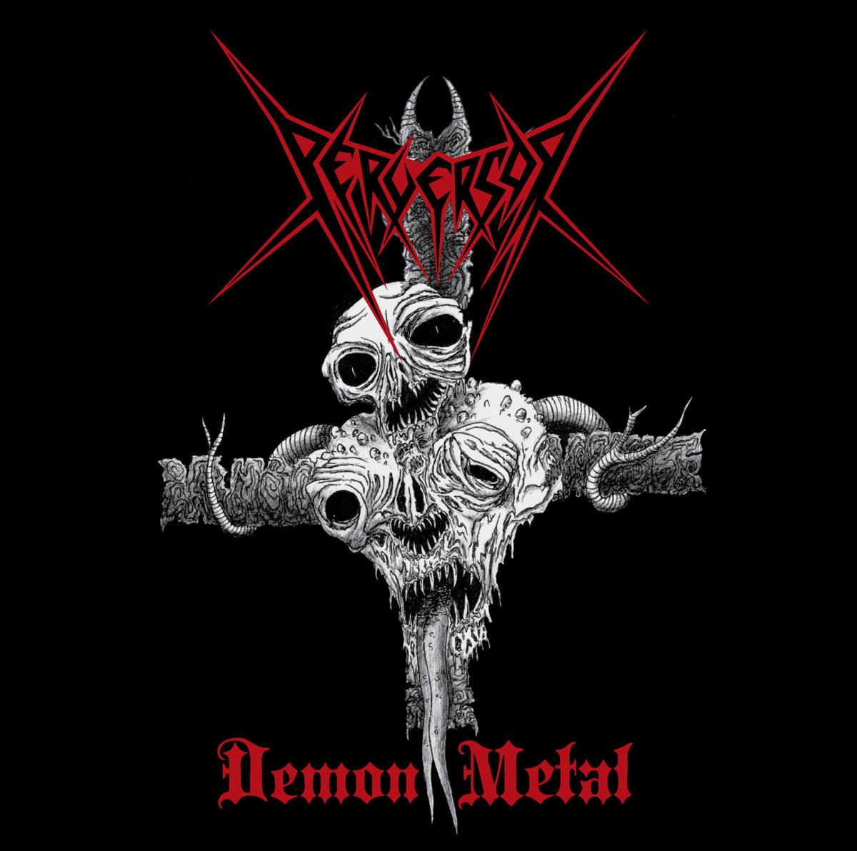 Emocin violenta perversor demon metal ep 2010 biocorpaavc Images