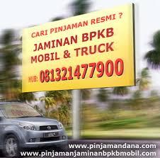 Jaminan bpkb mobil dan truk