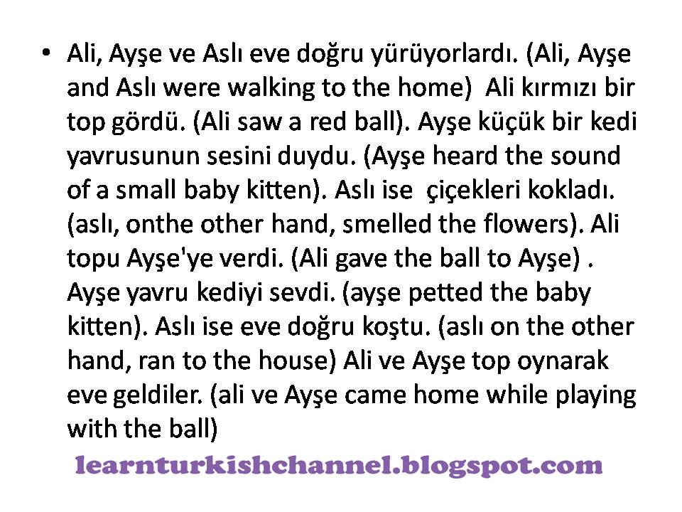 Short story in turkish wth audio learnturkishchannel aye petted the baby kitten asl ise eve doru kotu asl on the other hand ran to the house ali ve aye top oynarak eve geldiler m4hsunfo