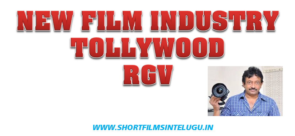NEW FILM INDUSTRY PICS RGV
