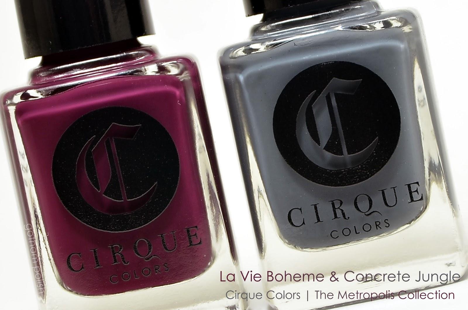 Cirque Colors La Vie Boheme and Concrete Jungle