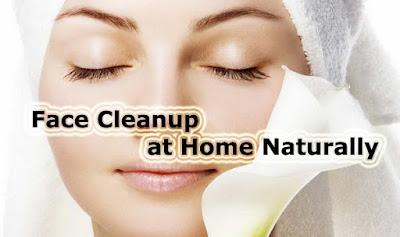 how to make face clean and clear naturally