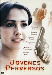 Jovenes Perversos AKA Perverted Youth 1991