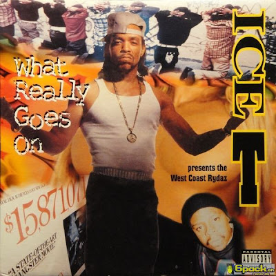 Ice-T Presents The West Coast Rydaz – What Really Goes On EP (CD) (1998) (320 kbps)