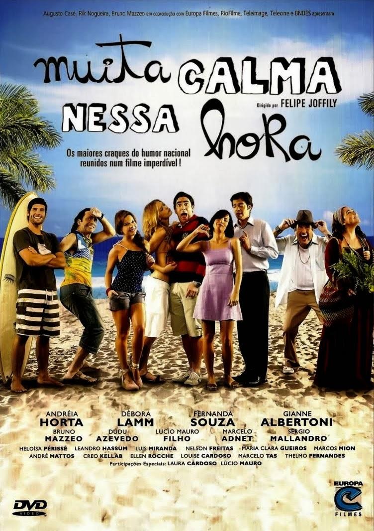 Muita Calma Nessa Hora – Nacional (2010)