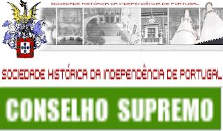 Conselho Supremo, Sociedade Histórica da Independência de Portugal, SHIP, Conselho, Supremo, Sociedade, Histórica, Independência, Portugal SHIP