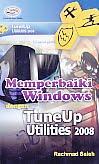 AJIBAYUSTORE  Judul Buku : Memperbaiki Windows dengan Tune Up Utilities 2008 Pengarang : Rachmad Saleh Penerbit : Gava Media