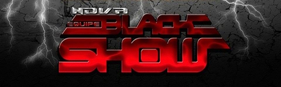 Equipe Black Show