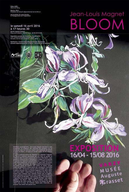 Bloom - Musée Auguste Grasset - Varzy. Du 16 avril au 15 août 2016.
