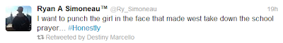Screen shot of Ryan A Simoneau ™ (@Ry_Simoneau) tweet: 'I want to punch the girl in the face that made west take down the school prayer #Honestly'