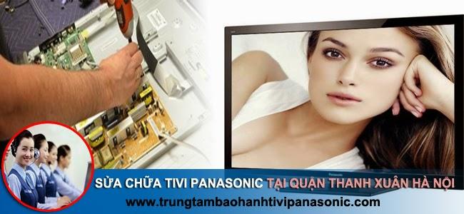 Sửa tivi panasonic tại nhà ở Thanh Xuân Hà Nội / Uy tín