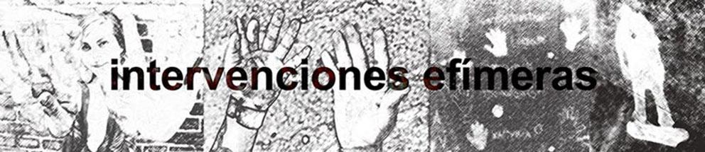 INTERVENCIONES EFÍMERAS