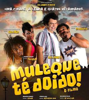 Muleque Té Doido! - DVDRip Nacional