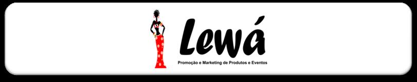 Lewá - Promoção e Marketing de Produtos e Eventos