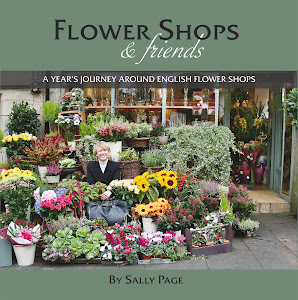 Flower Shops & Friends: A Year's Journey around English Flower Shops
